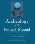 Archeology of the Funeral Mound Cover