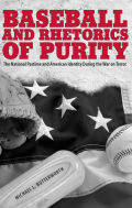 Baseball and Rhetorics of Purity Cover