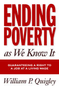 Ending Poverty As We Know It: Guaranteeing A Right To A Job Cover