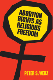 Abortion Rights as Religious Freedom