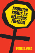 Abortion Rights as Religious Freedom cover