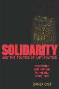 Solidarity and the Politics of Anti-Politics cover