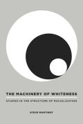 The Machinery of Whiteness Cover