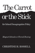 The Carrot or the Stick for School Desegregation Policy