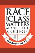 Race and Class Matters at an Elite College Cover