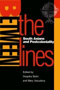 Between the Lines: South Asians and Postcoloniality Cover