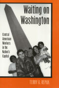 Waiting On Washington: Central American Workers in the Nation's Capital Cover