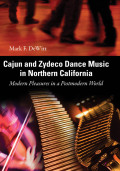 Cajun and Zydeco Dance Music in Northern California Cover
