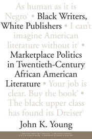Black Writers, White Publishers