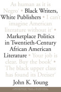 Black Writers, White Publishers Cover