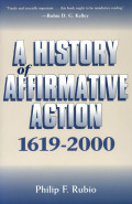 A History of Affirmative Action, 1619â?