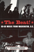 The Beat: Go-Go Music from Washington, D.C.