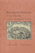 Biocultural Histories in La Florida
