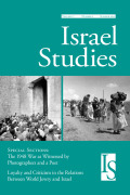 Photography, Memory, and Ethnic Cleansing: The Fate of the Jewish Quarter of Jerusalem, 1948—John Phillips' Pictorial Record