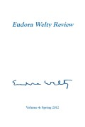 <i>What There Is to Say We Have Said: The Correspondence of Eudora Welty and William Maxwell</i> (review)
