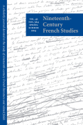 Nineteenth-Century French Studies: Fall 2013–Summer 2014 / Volume 42 Numbers 1–4