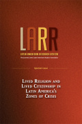 Lived Religion and Lived Citizenship in Latin America's Zones of Crisis: Introduction