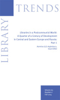 Modernization of Libraries in a Postcommunist State: The Roles of the George Soros, Andrew W. Mellon, and Bill & Melinda Gates Foundations in the Development of Latvian Libraries
