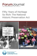 "The National Historic Preservation Act at 50: ""A Living Part of Our Community Life and Development"""