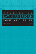 <i>Black Writing, Culture, and the State in Latin America</i> by Jerome C. Branche (review)