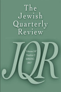 Jewish Quarterly Review, Volume 107, Number 2, Spring 2017