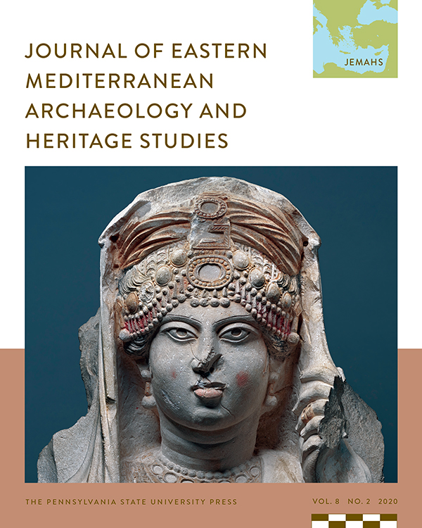 Journal of Eastern Mediterranean Archaeology and Heritage Studies: Volume 8, Number 2, 2020