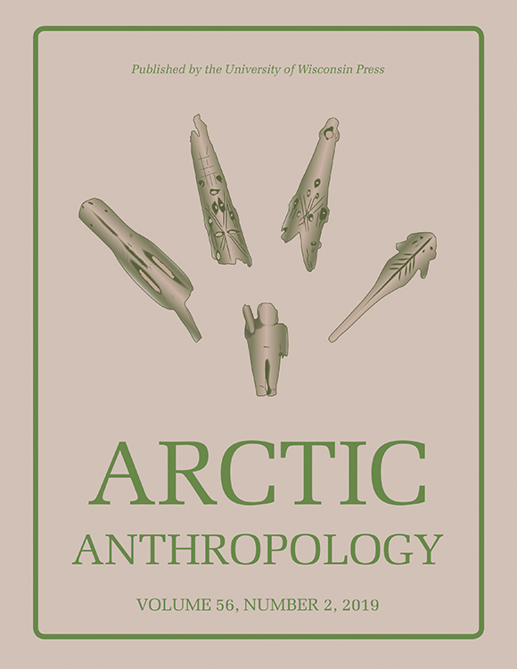 Arctic Anthropology: Volume 56, Number 2, 2019