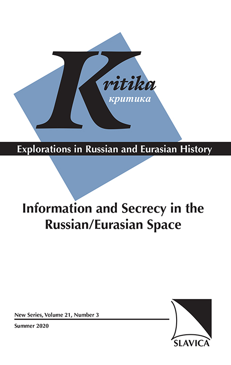 Kritika: Explorations in Russian and Eurasian History: Volume 21, Number 3, Summer 2020