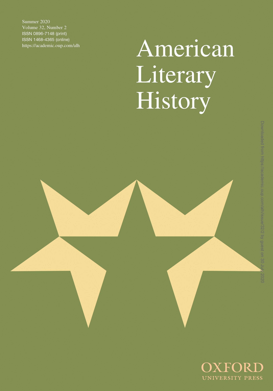 American Literary History: Volume 32, Number 2, Summer 2020