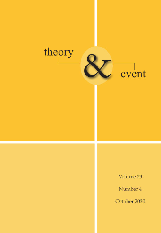 Theory & Event: Volume 23, Number 4, October 2020