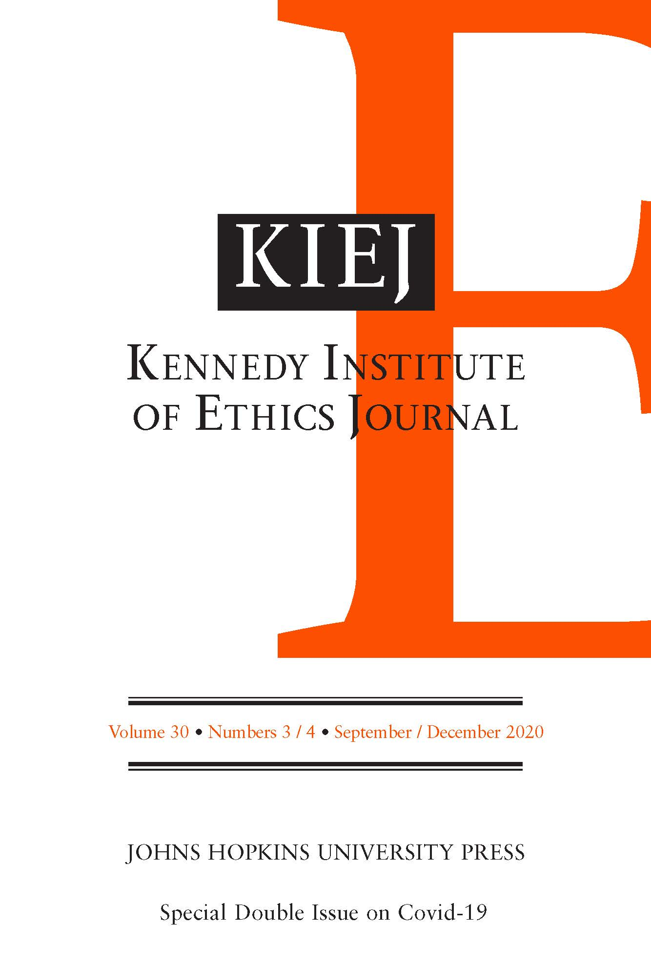 Kennedy Institute of Ethics Journal: Volume 30, Numbers 3-4, September/December 2020