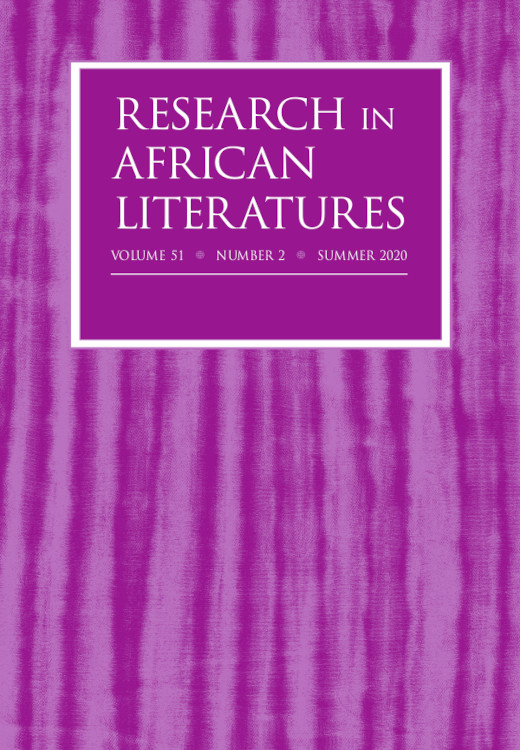 Research in African Literatures: Volume 51, Number 2, Summer 2020