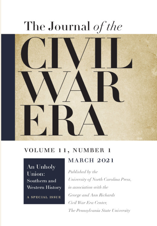 The Journal of the Civil War Era: Volume 11, Number 1, March 2021