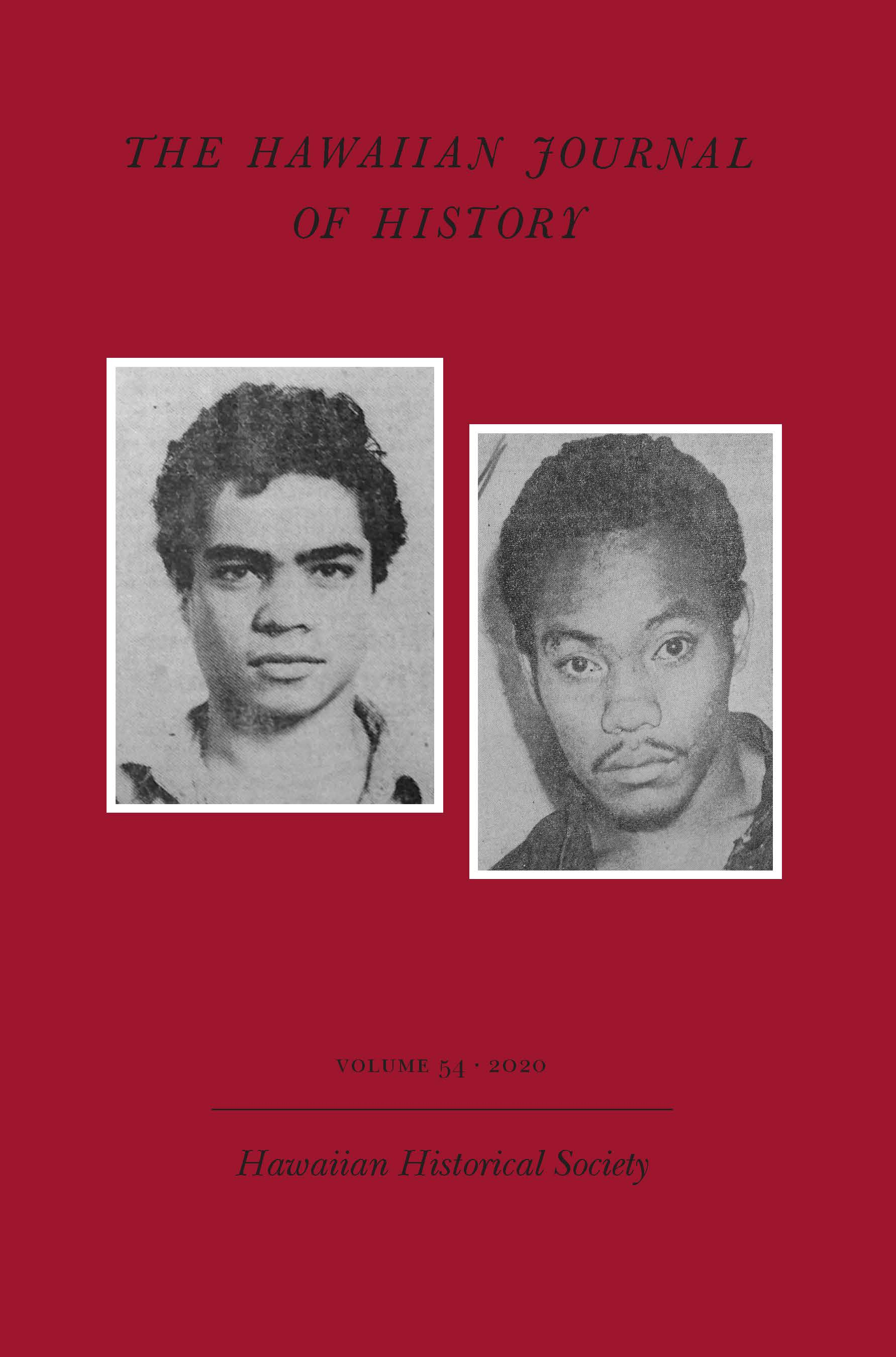 Hawaiian Journal of History: Volume 54, 2020