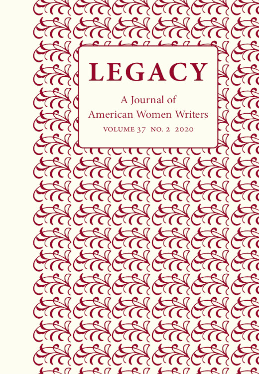 Legacy: A Journal of American Women Writers: Volume 37, Number 2, 2020