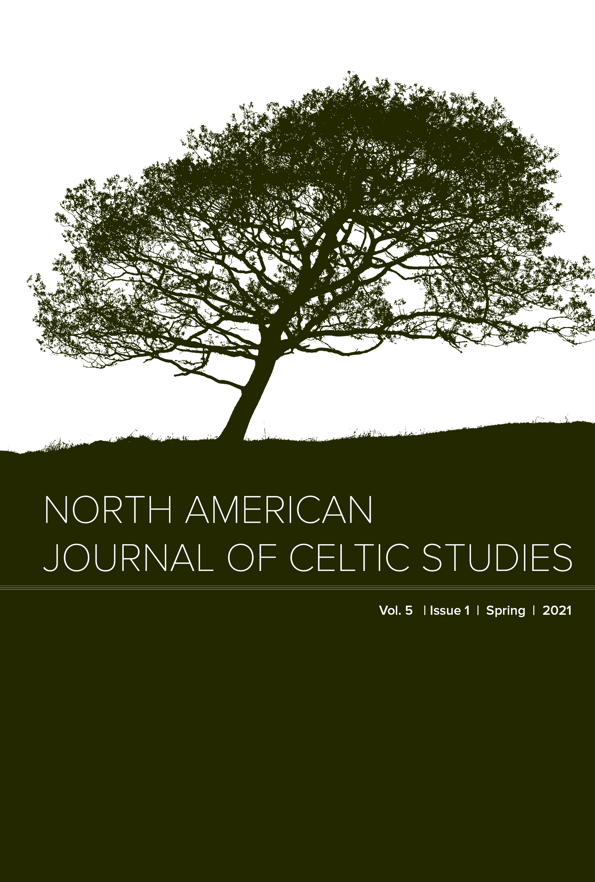 North American journal of Celtic studies: Volume 5, Issue 1, 2021
