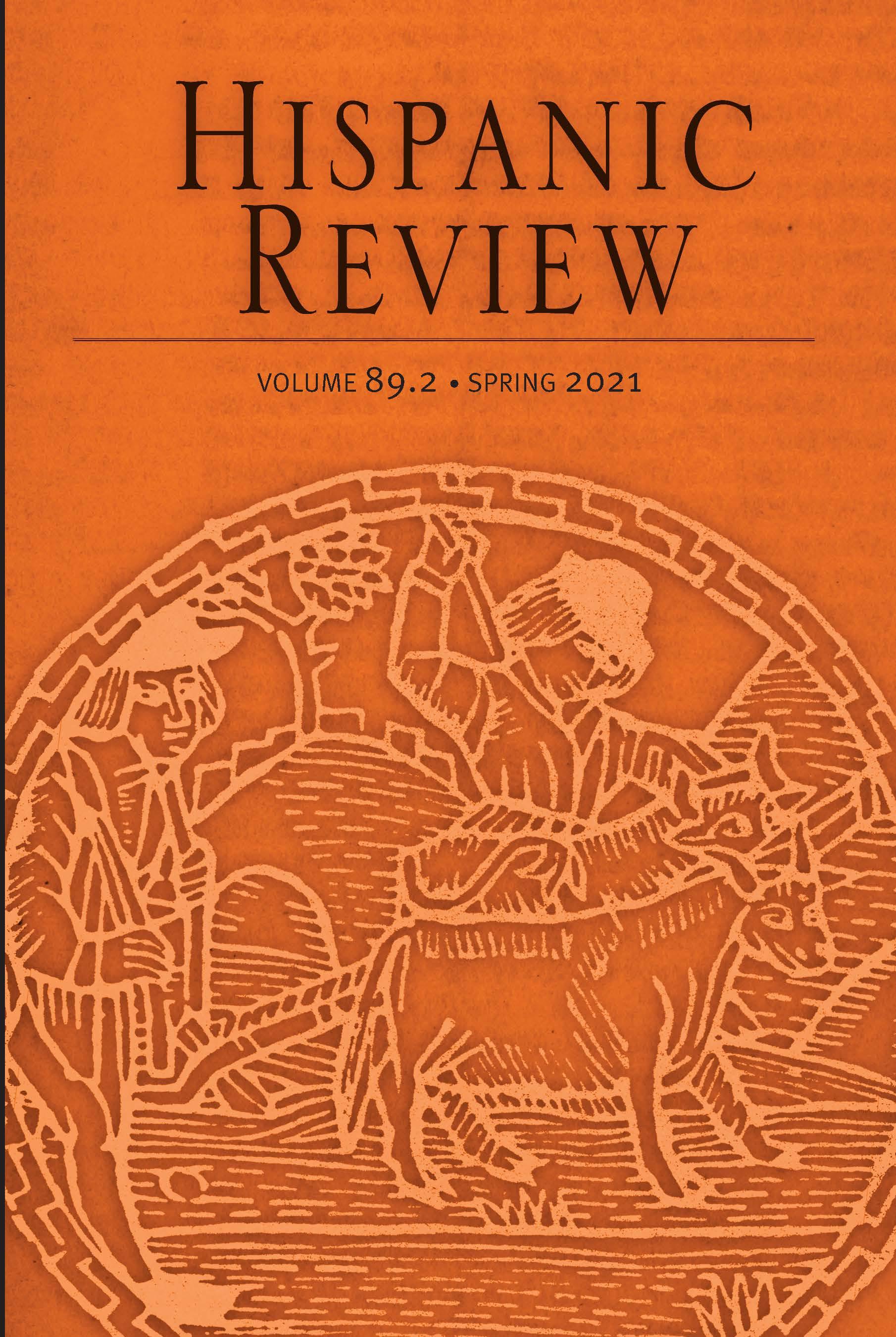 Hispanic Review: Volume 89, Number 2, Spring 2021