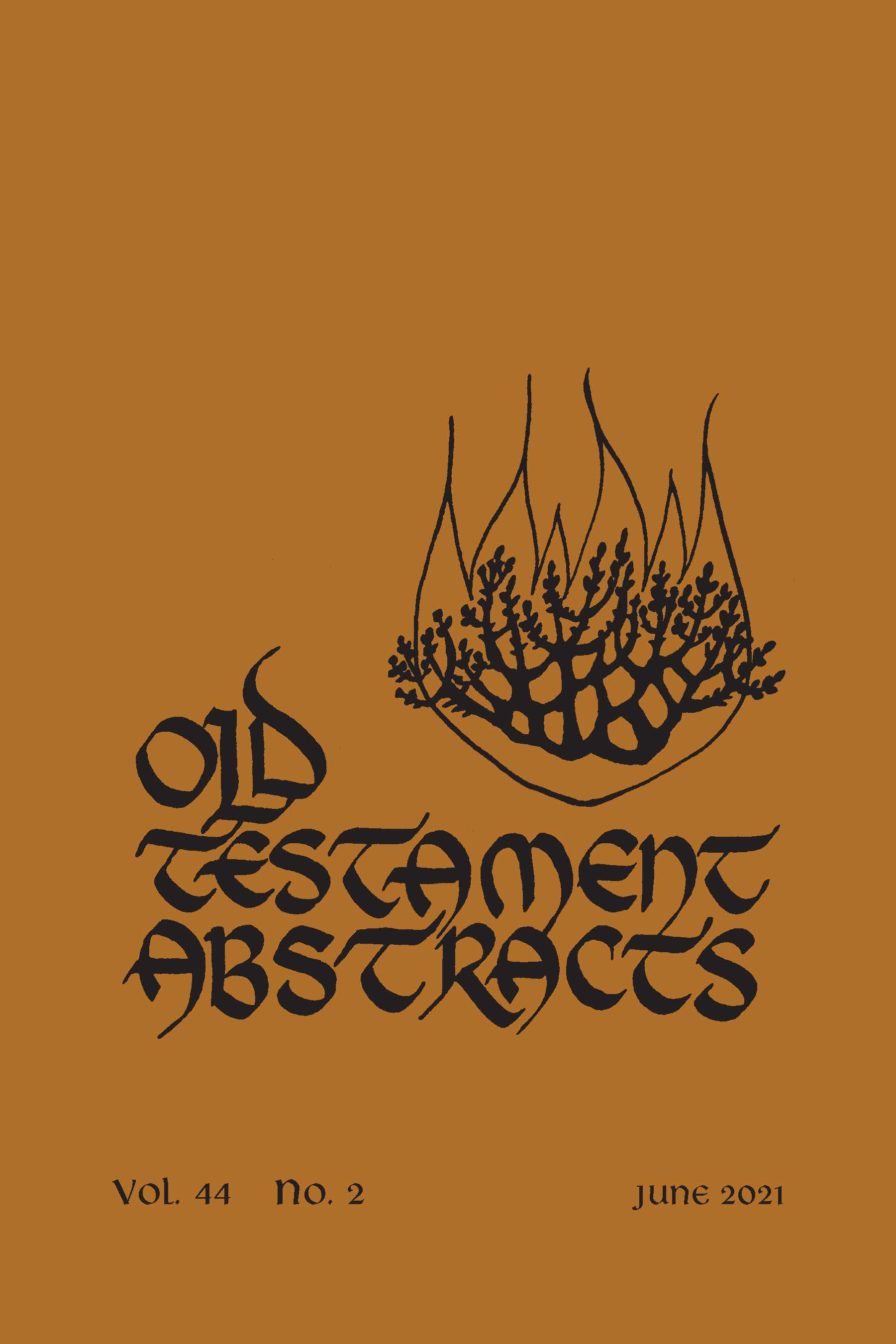 Old Testament Abstracts: Volume 44, Number 2, June 2021