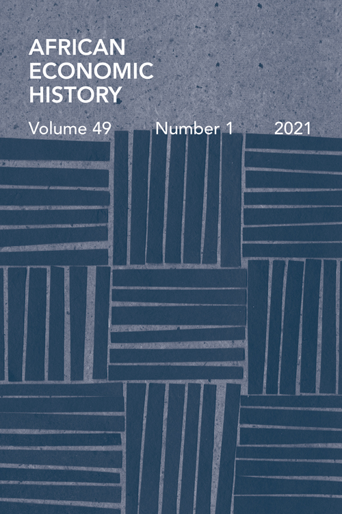 African Economic History: Volume 49, Number 1, 2021