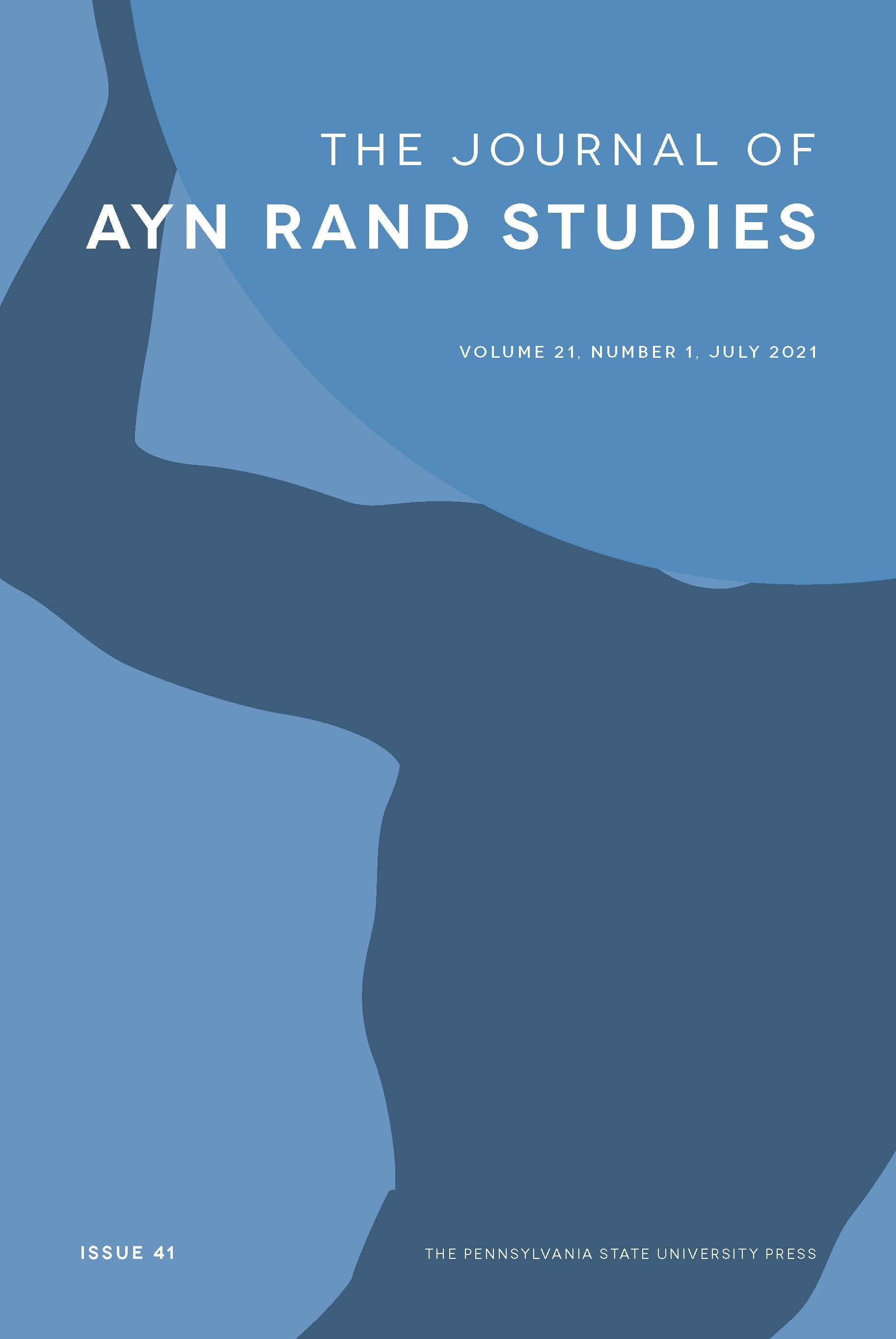 Journal of Ayn Rand Studies: Volume 21, Number 1, July 2021