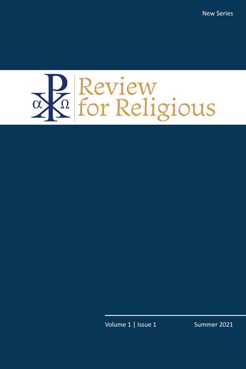 Review for Religious: New Series: Volume 1, Issue 1, Summer 2021