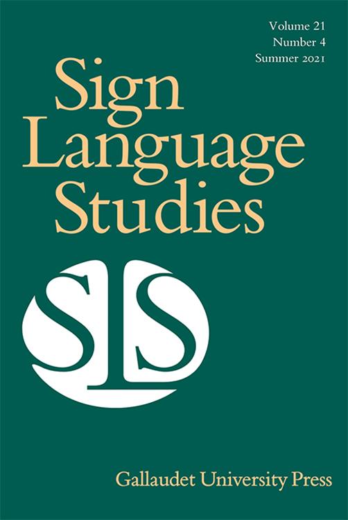 Sign Language Studies: Volume 21, Number 4, Summer 2021