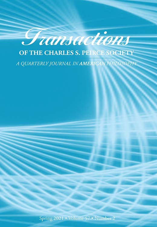 Transactions of the Charles S. Peirce Society: A Quarterly Journal in American Philosophy: Volume 57, Number 2, Spring 2021