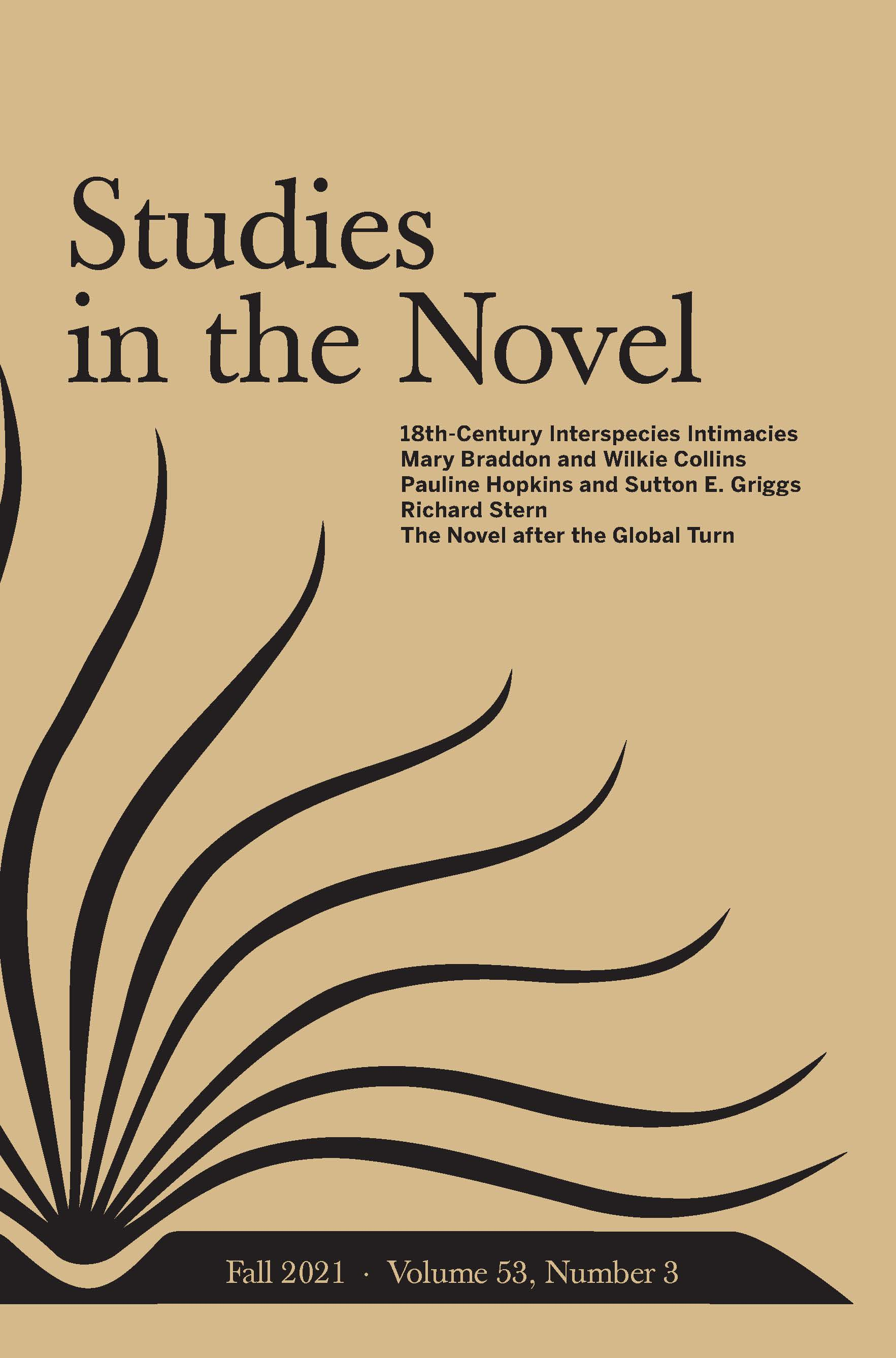 Studies in the Novel: Volume 53, Number 3, Fall 2021