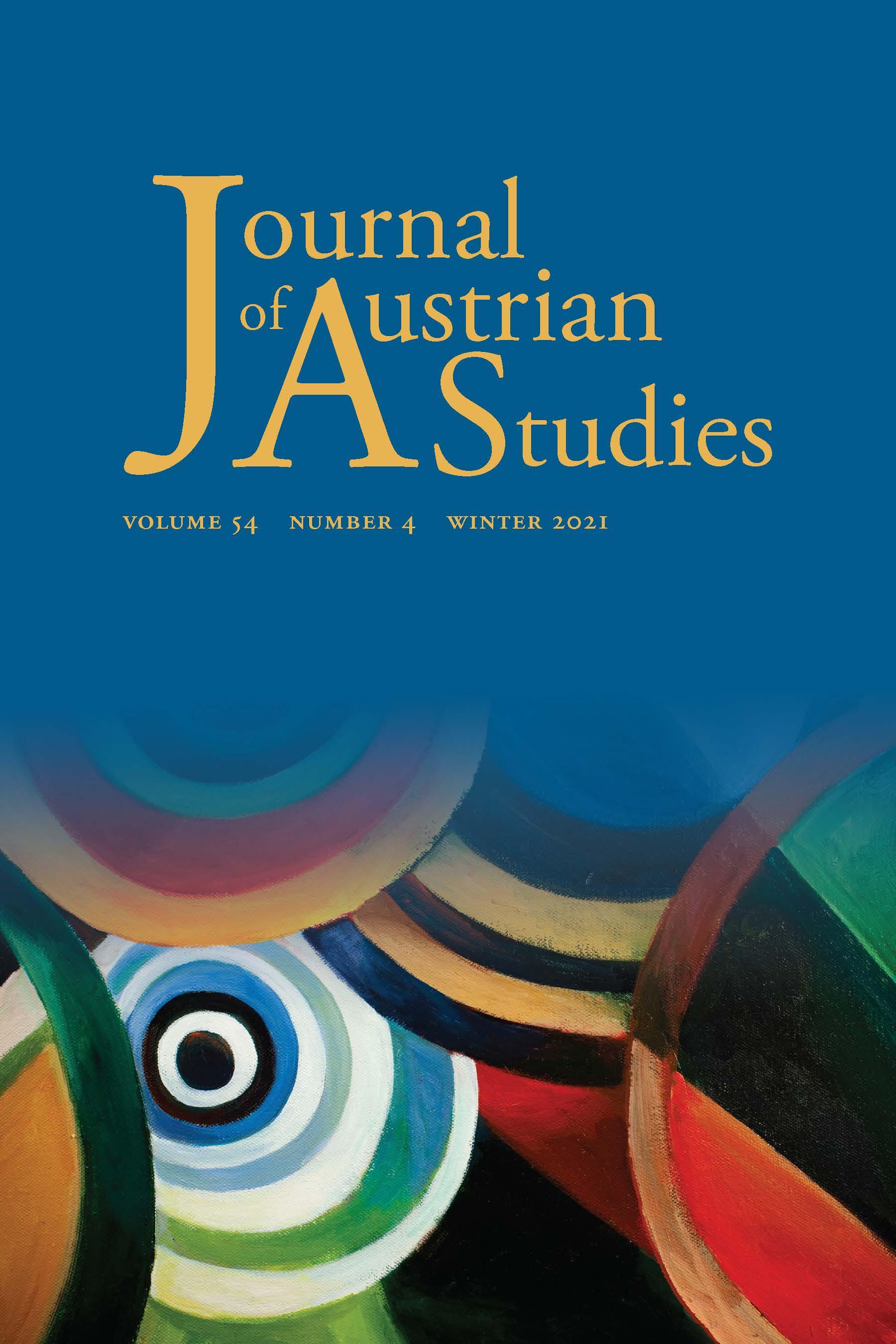 Journal of Austrian Studies: Volume 54, Number 4, Winter 2021