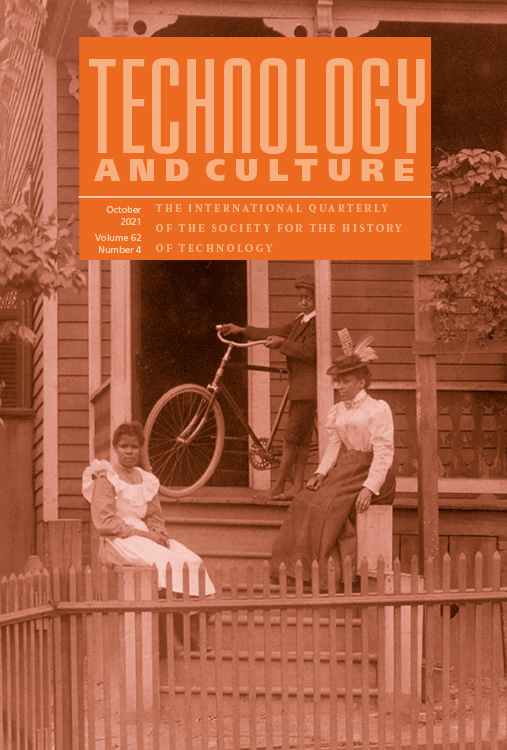 Technology and Culture: Volume 62, Number 4, October 2021