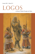 Logos: A Journal of Catholic Thought and Culture