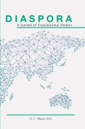 Diaspora: A Journal of Transnational Studies