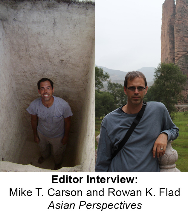 Asian Perspectives editor interview: Mike T. Carson and Rowan K. Flad