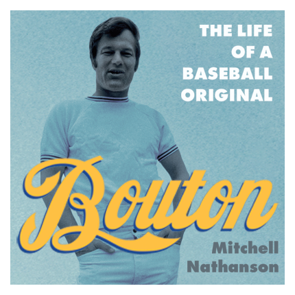 Ad for Bouton: The Live of a Baseball Original